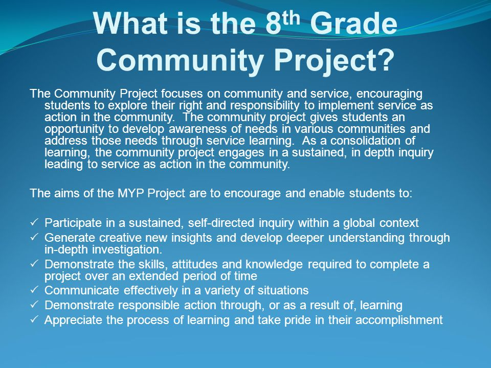 What is the 8th Grade Community Project