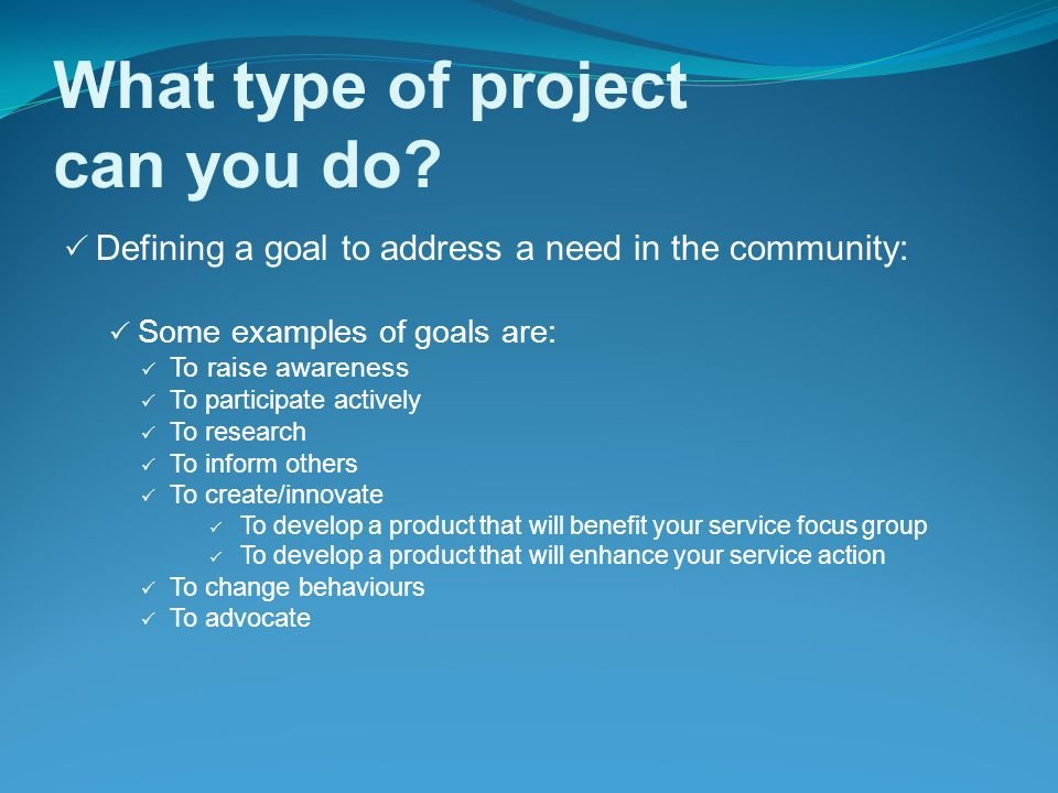 What type of project can you do