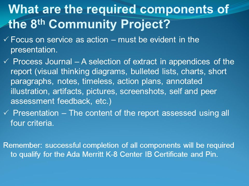 What are the required components of the 8th Community Project