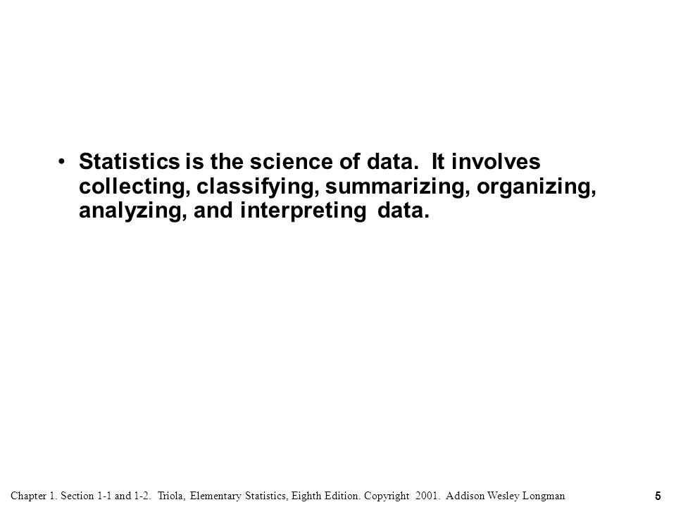 Statistics is the science of data