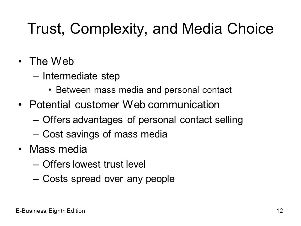 Trust, Complexity, and Media Choice