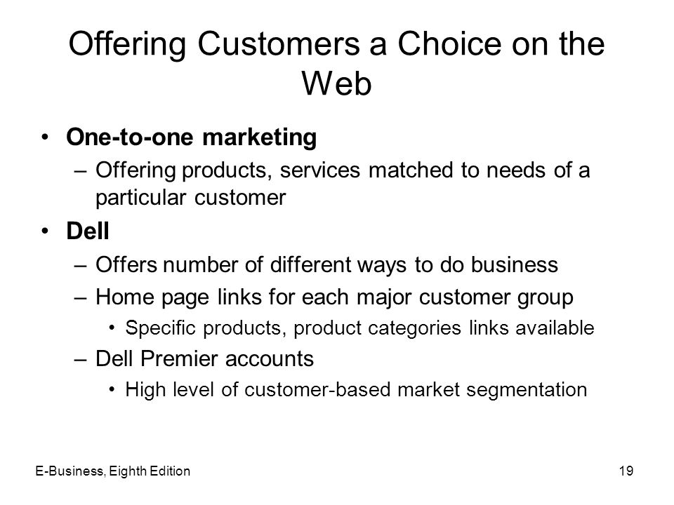 Offering Customers a Choice on the Web