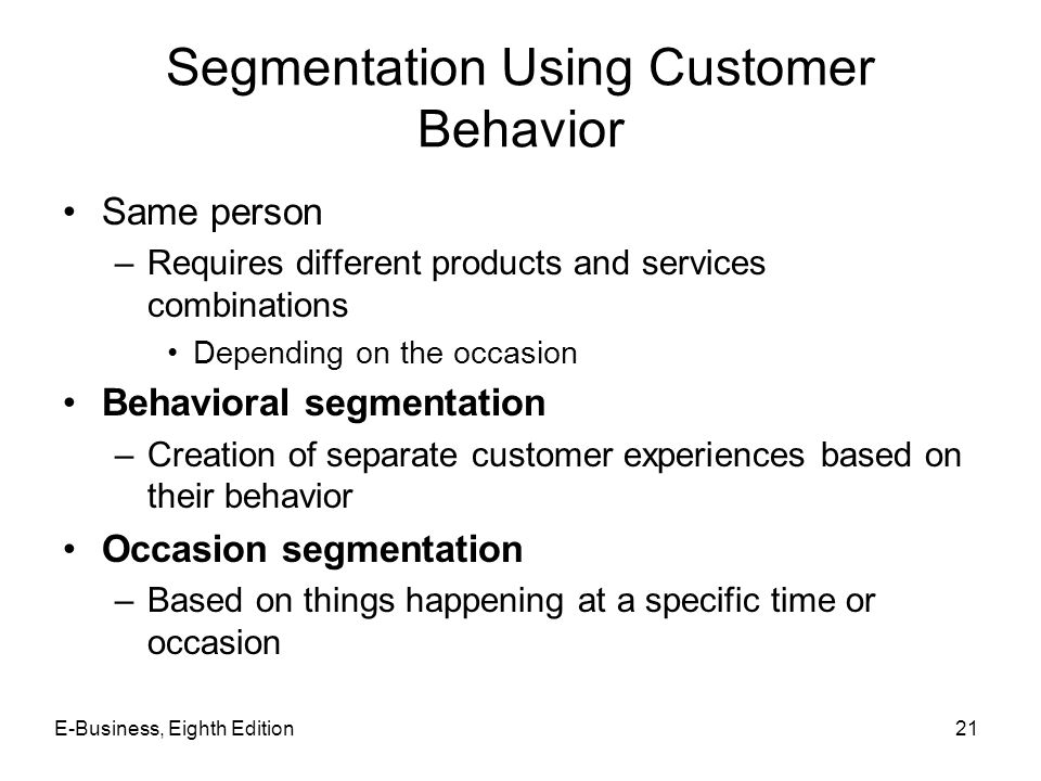 Segmentation Using Customer Behavior
