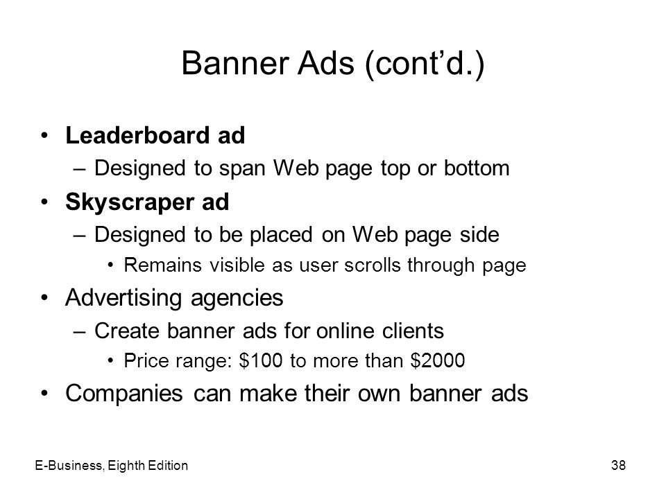 Banner Ads (cont'd.) Leaderboard ad Skyscraper ad Advertising agencies