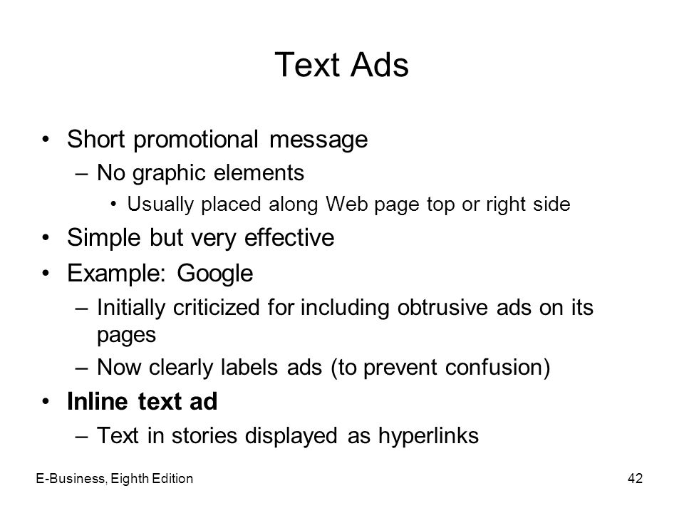 Text Ads Short promotional message Simple but very effective