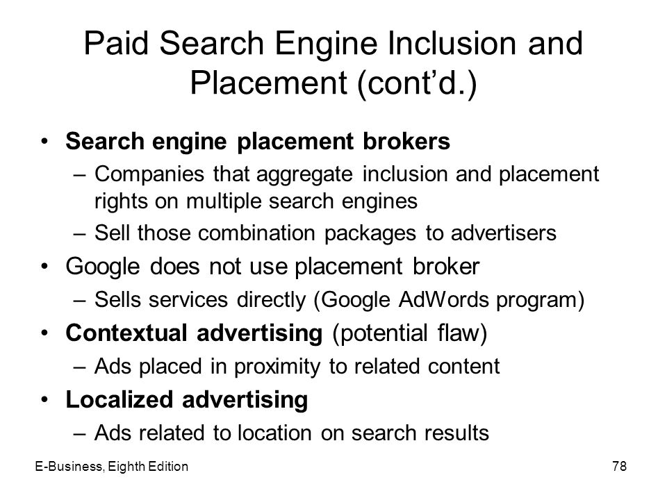 Paid Search Engine Inclusion and Placement (cont'd.)