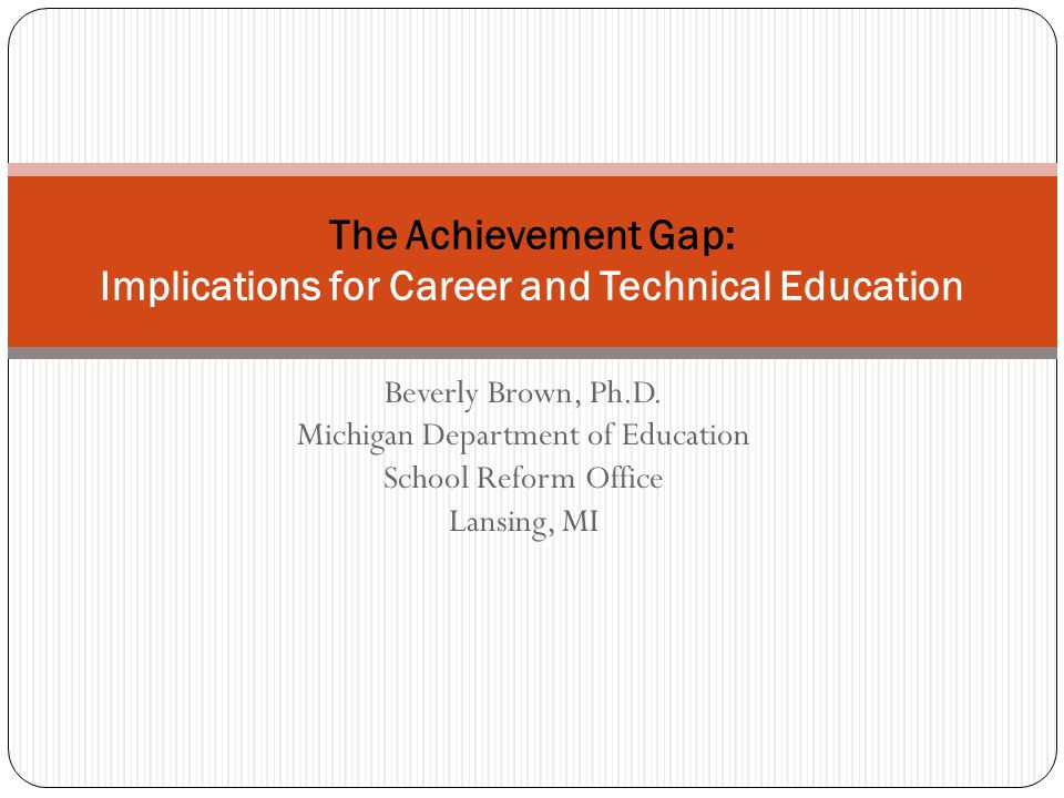 The Achievement Gap: Implications for Career and Technical Education