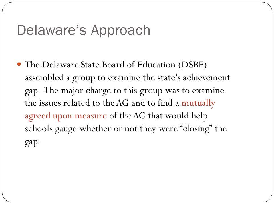 Delaware's Approach