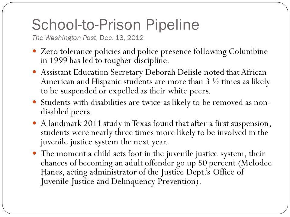 School-to-Prison Pipeline The Washington Post, Dec. 13, 2012
