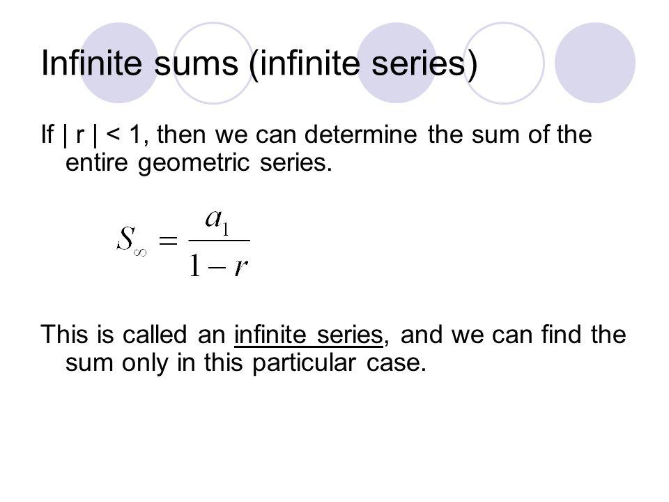 Infinite sums (infinite series)