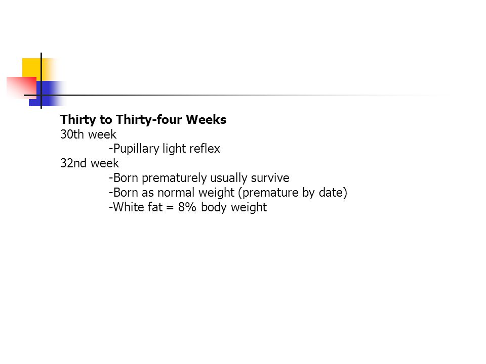 Thirty to Thirty-four Weeks
