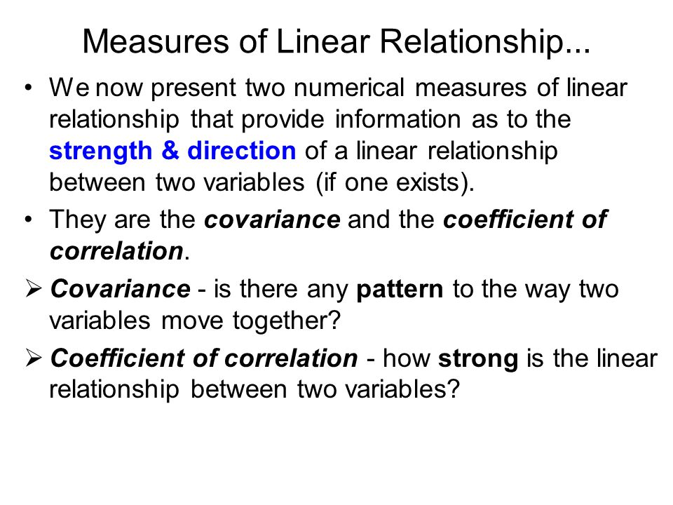 Measures of Linear Relationship…