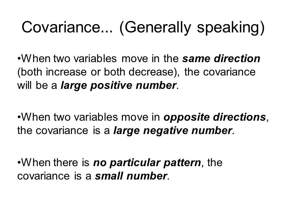 Covariance… (Generally speaking)
