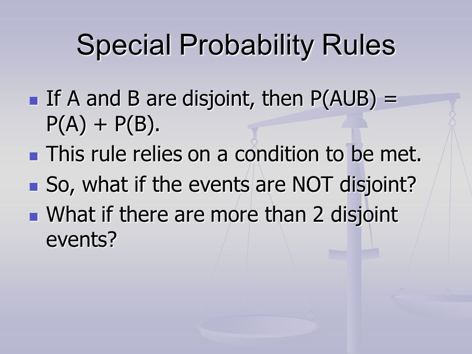 Special Probability Rules