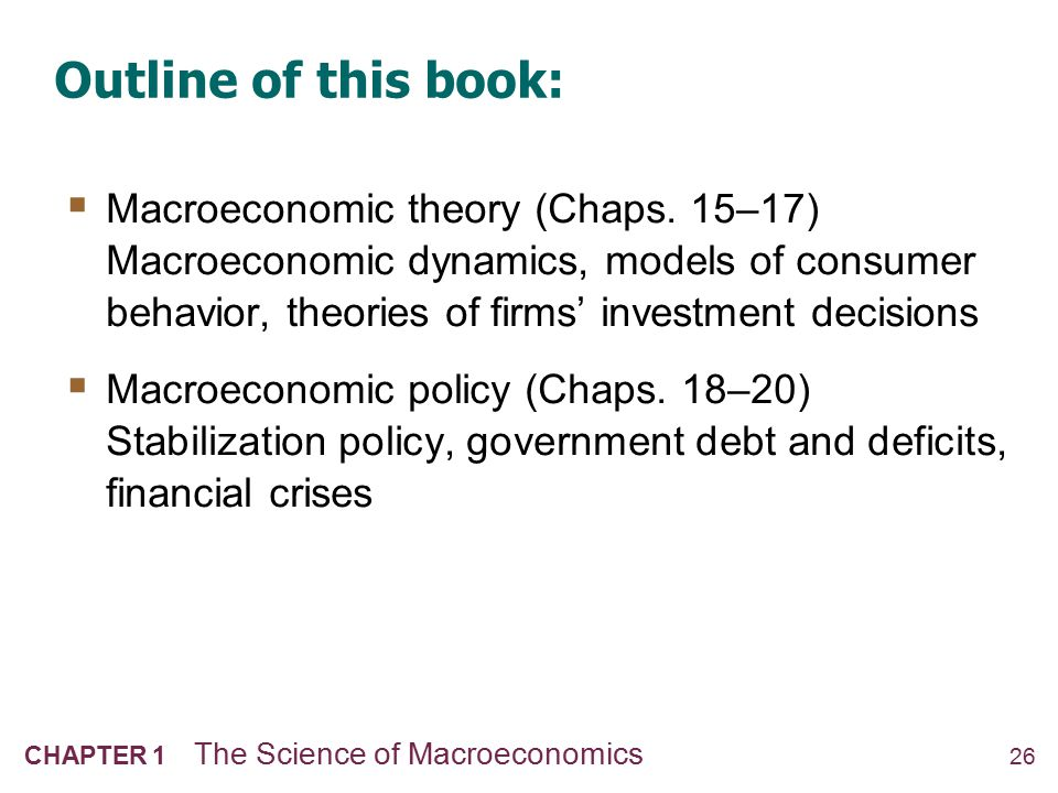 CHAPTER SUMMARY Macroeconomics is the study of the economy as a whole, including. growth in incomes.