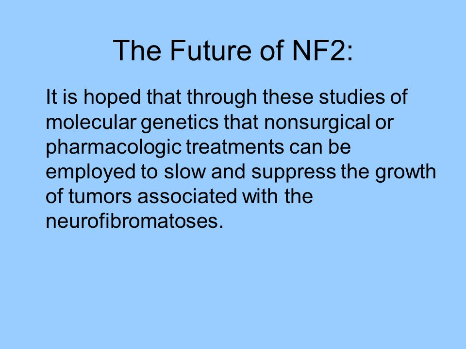 The Future of NF2: