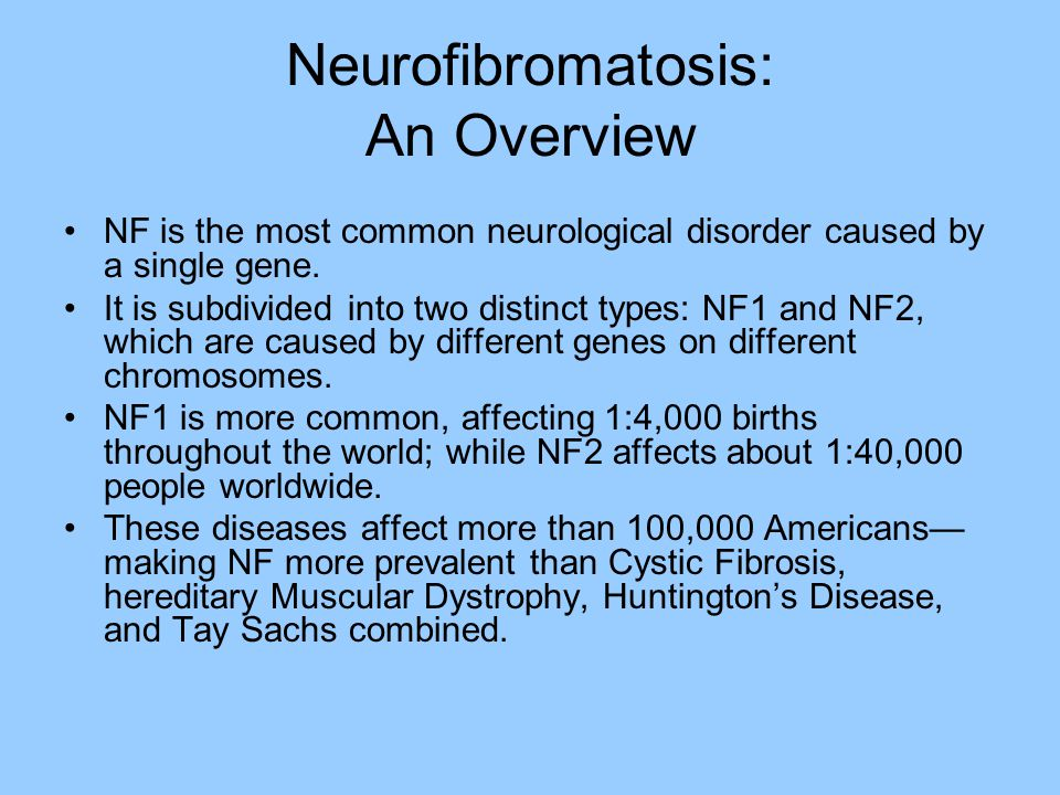 Neurofibromatosis: An Overview