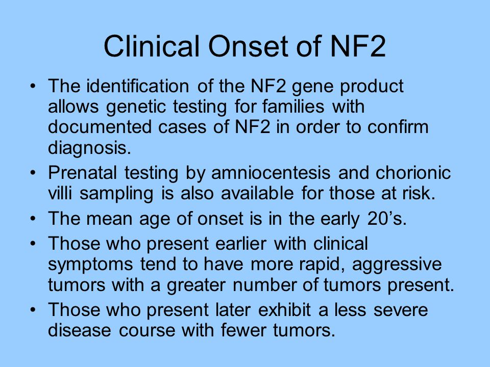Clinical Onset of NF2