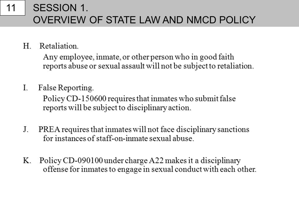 OVERVIEW OF STATE LAW AND NMCD POLICY 11