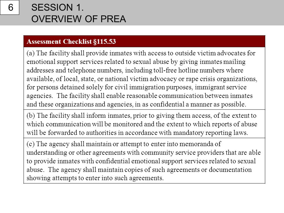 SESSION 1. OVERVIEW OF PREA 6 Assessment Checklist §115.53