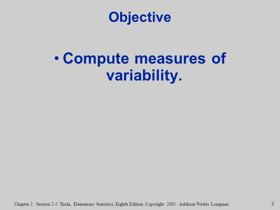 Compute measures of variability.