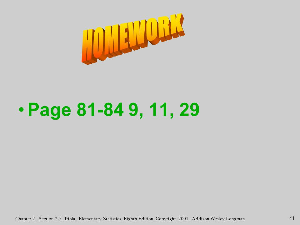 HOMEWORK Page 81-84 9, 11, 29