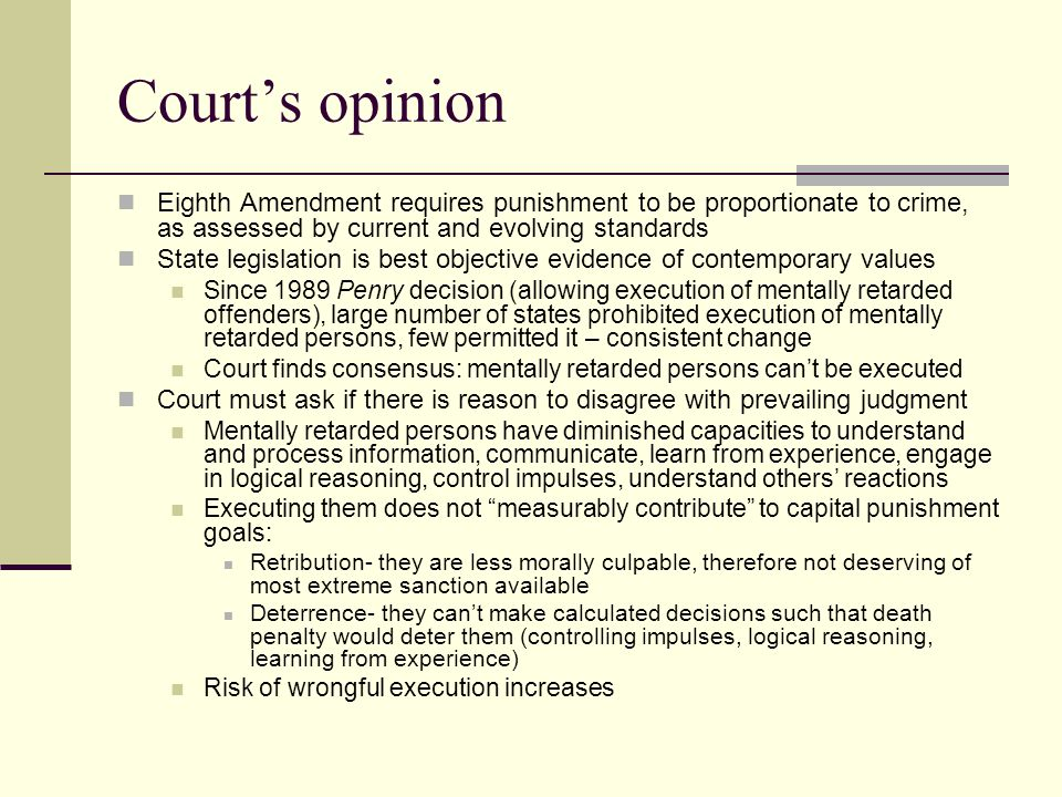 Court's opinion Eighth Amendment requires punishment to be proportionate to crime, as assessed by current and evolving standards.