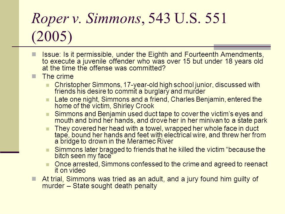 Roper v. Simmons, 543 U.S. 551 (2005)