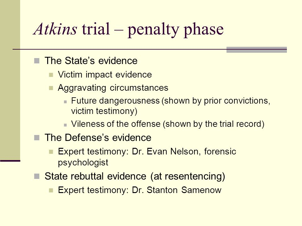 Atkins trial – penalty phase