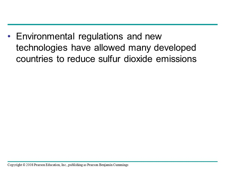 Environmental regulations and new technologies have allowed many developed countries to reduce sulfur dioxide emissions