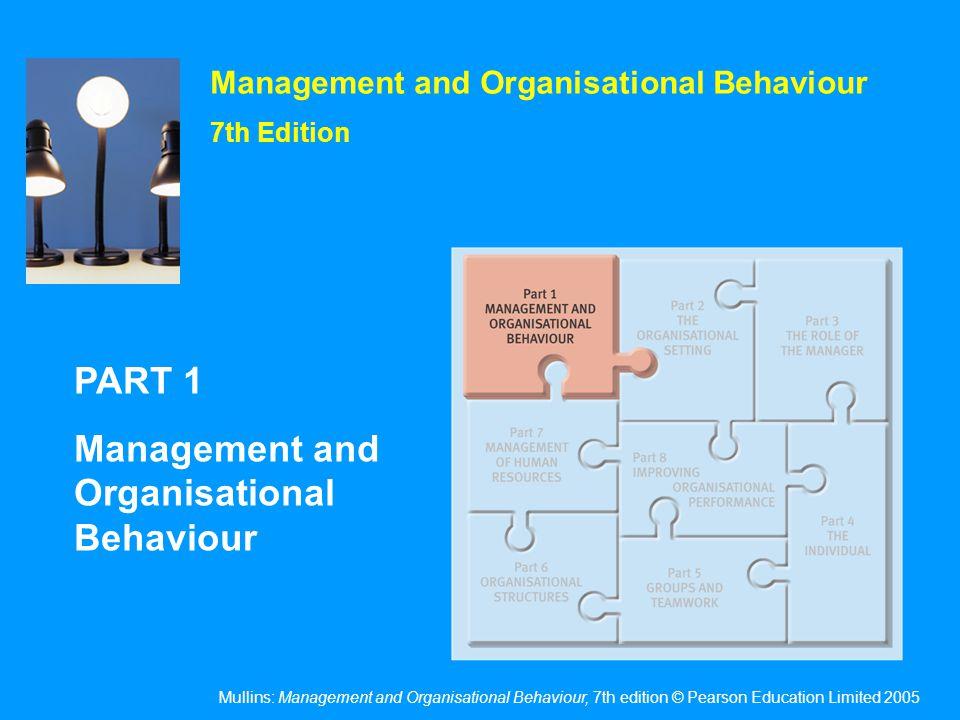 The Nature of Organisational Behaviour
