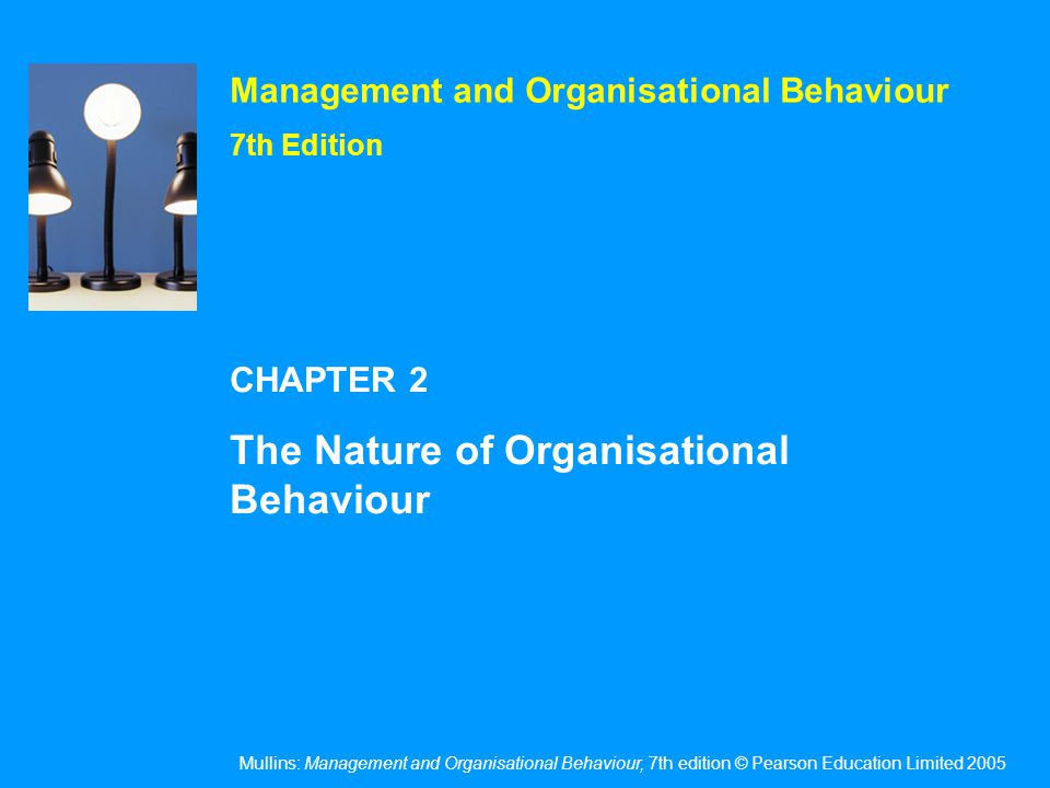 The behaviour of people The process of management