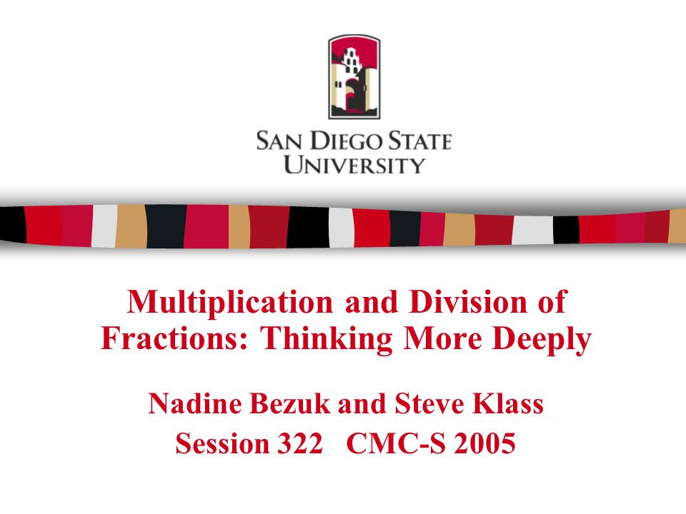 Multiplication and Division of Fractions: Thinking More Deeply