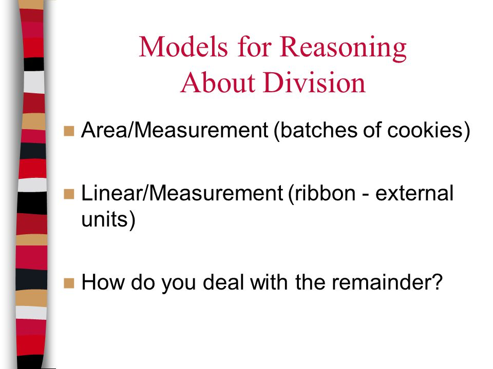 Models for Reasoning About Division