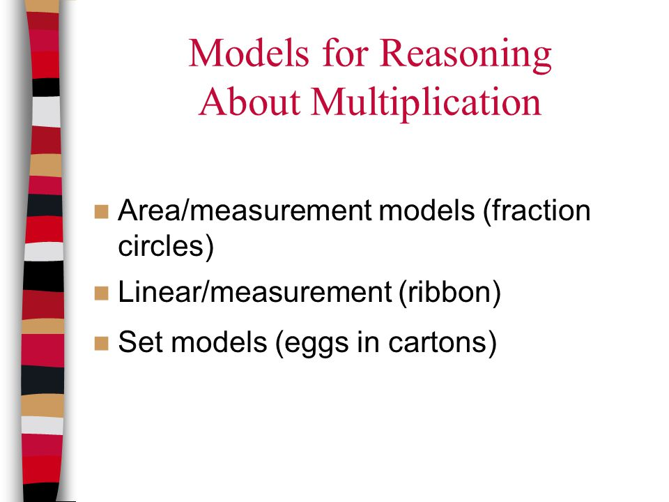 Models for Reasoning About Multiplication