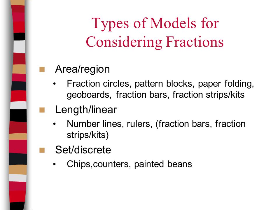 Types of Models for Considering Fractions