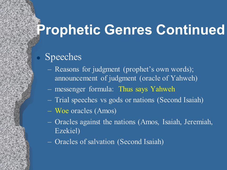 Prophetic Genres Continued