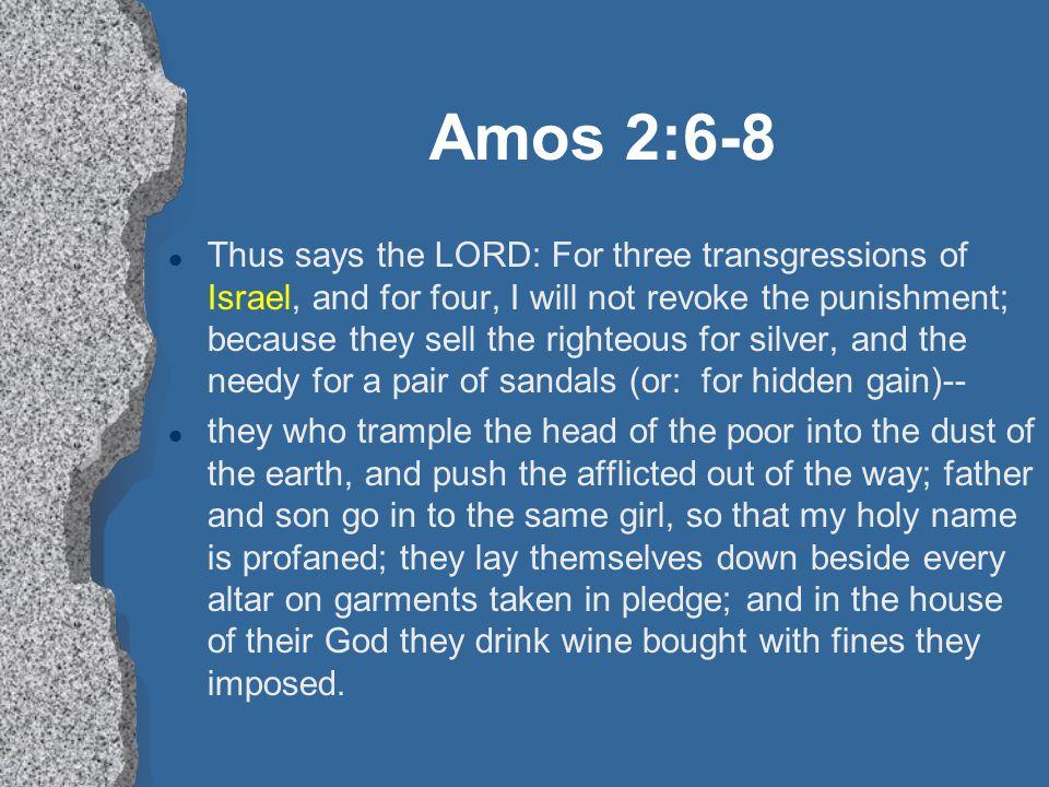 Amos 2:6-8