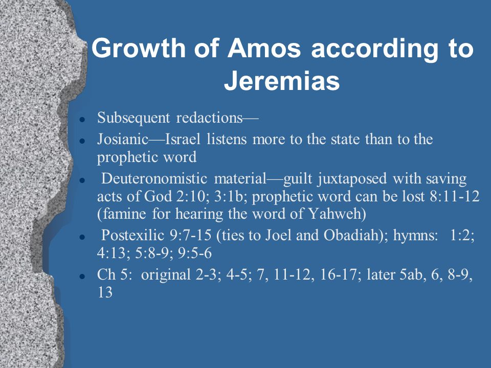 Growth of Amos according to Jeremias