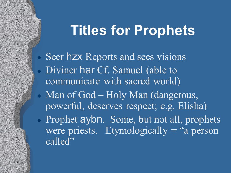 Titles for Prophets Seer hzx Reports and sees visions
