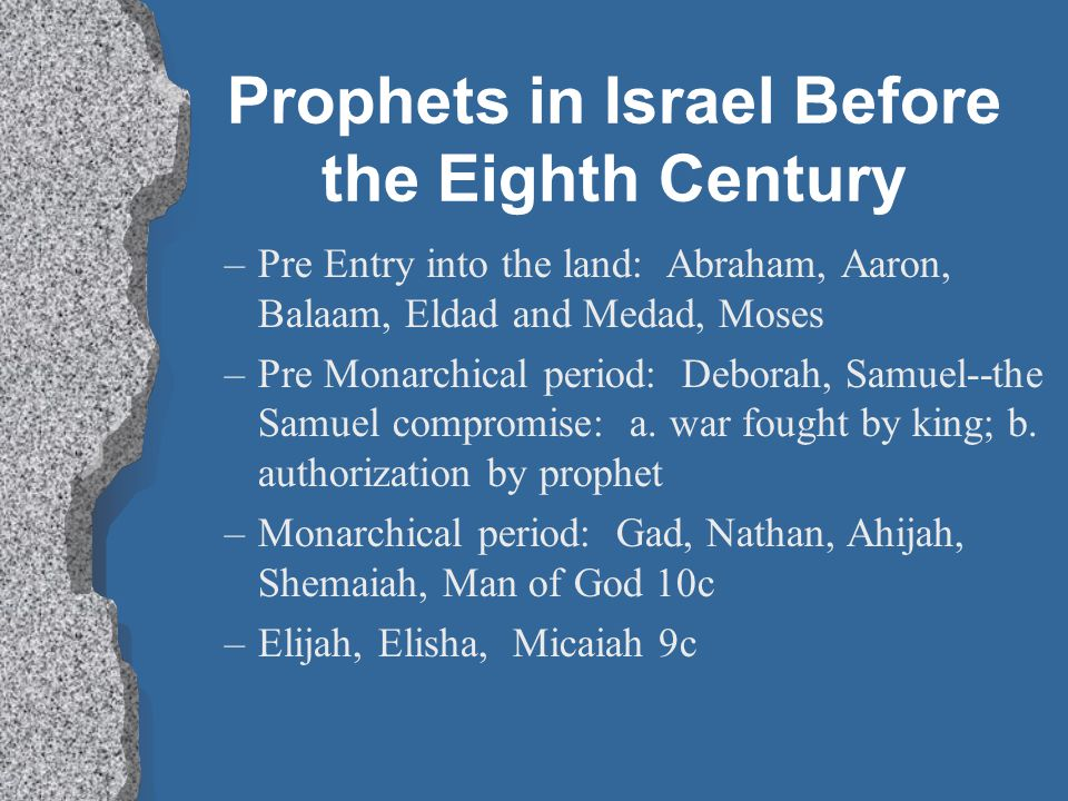 Prophets in Israel Before the Eighth Century