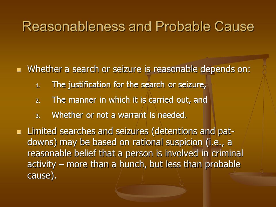 Reasonableness and Probable Cause