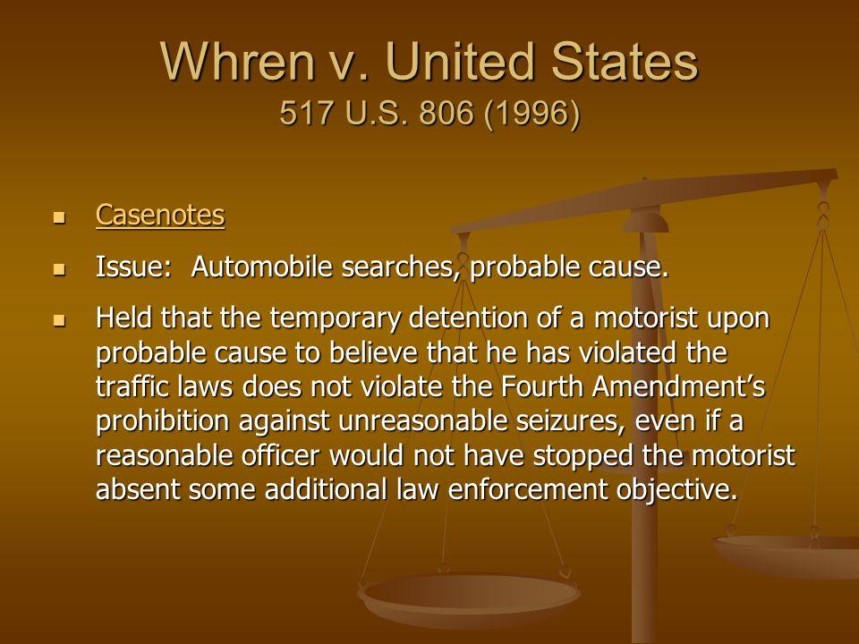 Whren v. United States 517 U.S. 806 (1996)