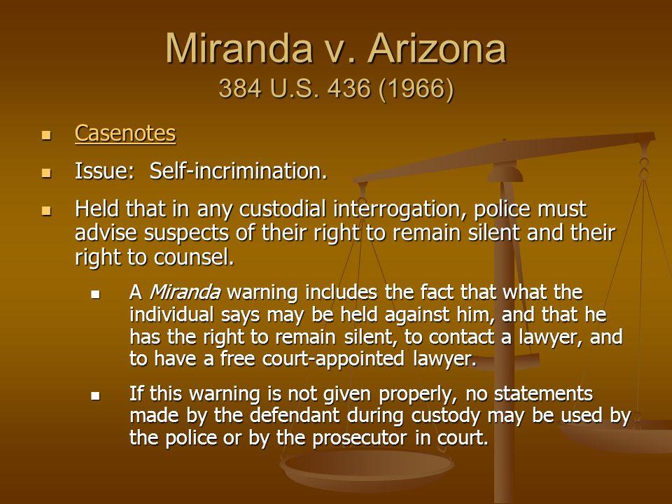 Miranda v. Arizona 384 U.S. 436 (1966) Casenotes
