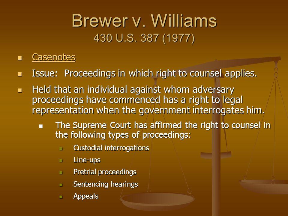 Brewer v. Williams 430 U.S. 387 (1977) Casenotes