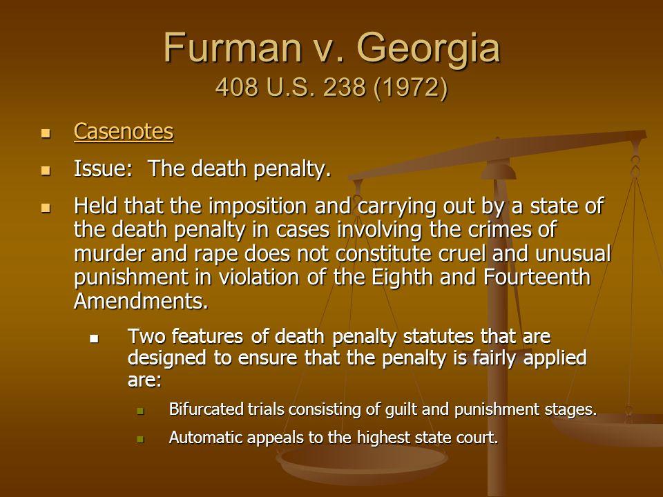 Furman v. Georgia 408 U.S. 238 (1972) Casenotes