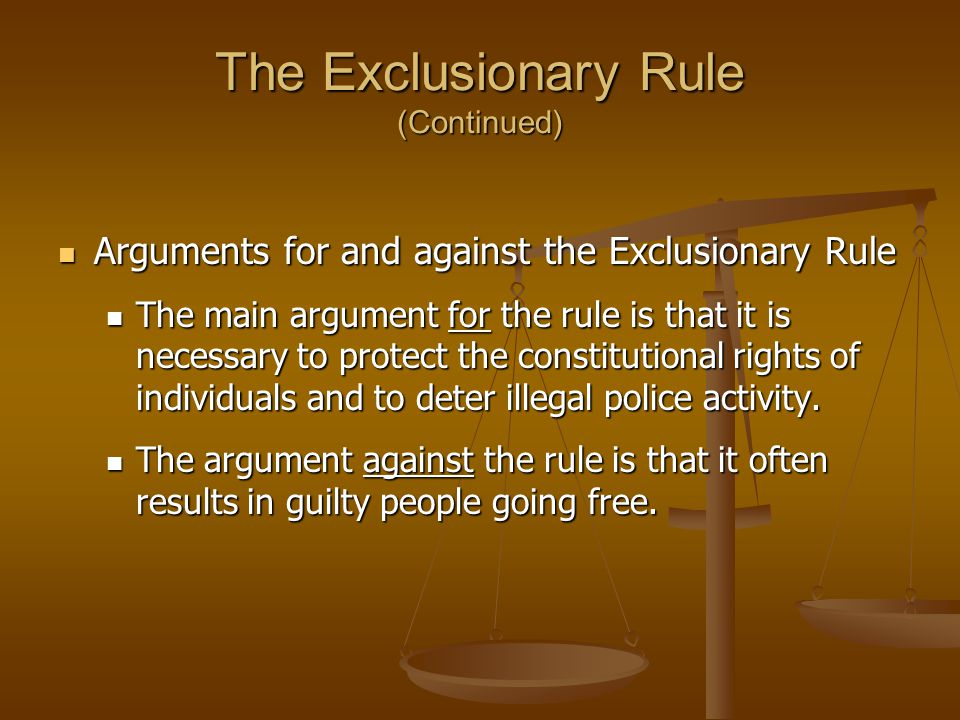 The Exclusionary Rule (Continued)