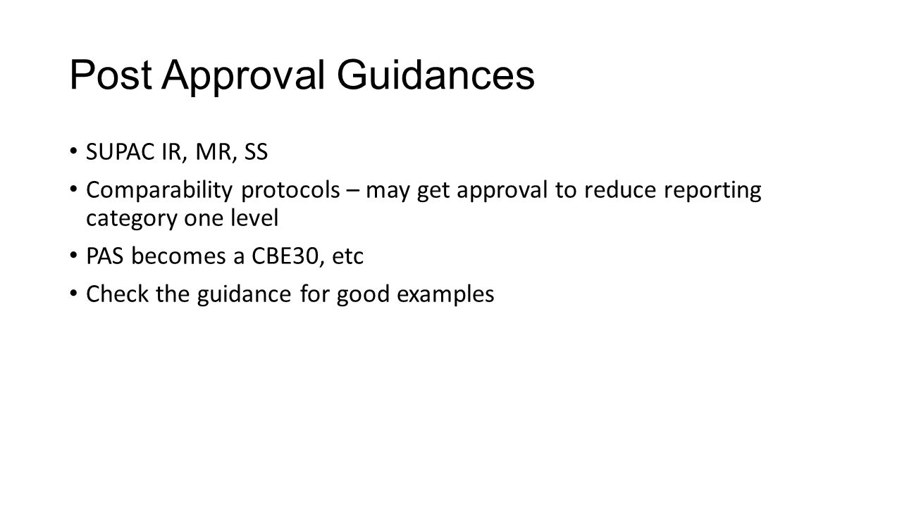 Post Approval Guidances