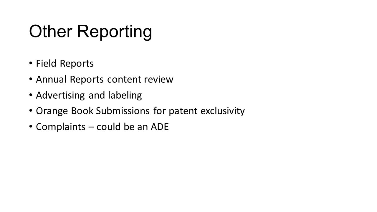 Other Reporting Field Reports Annual Reports content review
