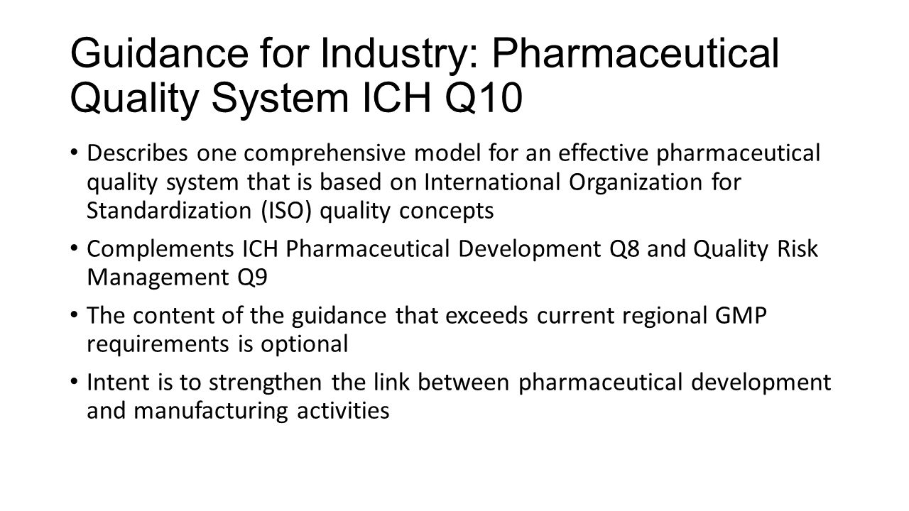 Guidance for Industry: Pharmaceutical Quality System ICH Q10